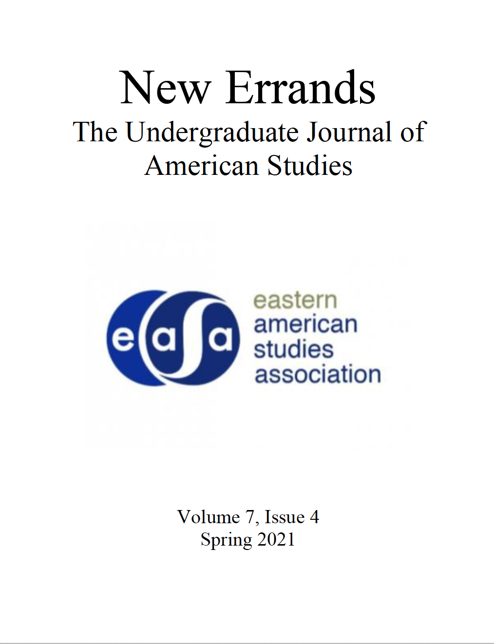 View Vol. 7 No. 4 (2021): New Errands: Spring 2021, Volume 7, Issue 4