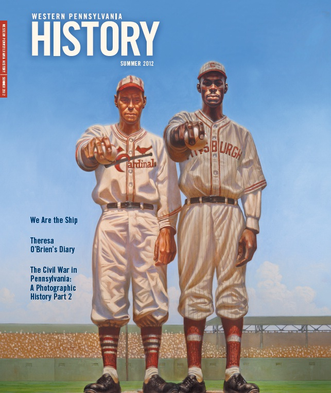 Western Pennsylvania History Summer 2012 Cover